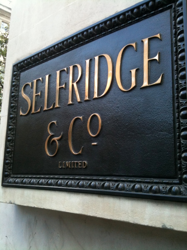 The sign outside Selfridges, London, 14.9.11. Photograph by author.