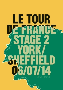 Tour de France Stage 2 York to Sheffield. Poster by Paul Smith.