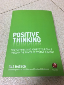 Positive Thinking by Gill Hasson (Capstone / Wiley 2017). Set in India; printed in Great Britain. Front cover view.