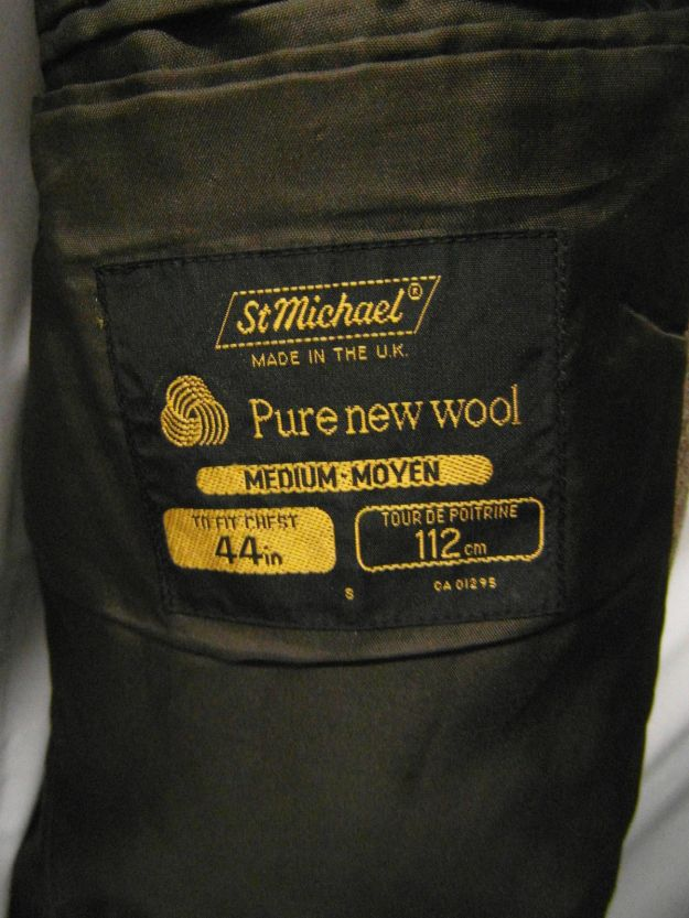 A label inside one of my old jackets saying St Michael Made in the UK.  Until 1999 pretty much everything in M&S was UK made; now, excepting foods, pretty much everything in M&S is foreign made.