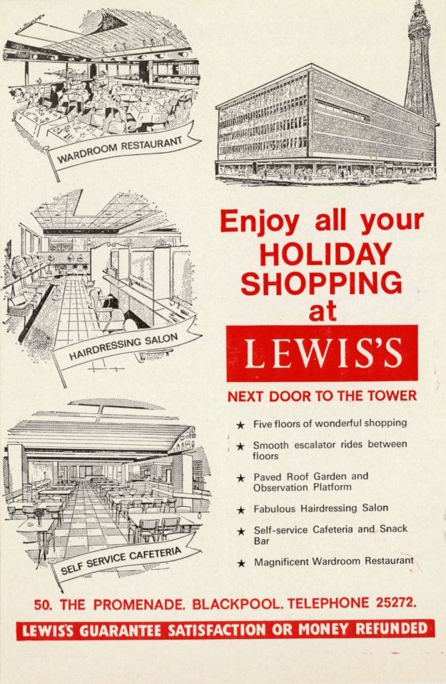 Lewis's department store - Blackpool. Enjoy all your holiday shopping at Lewis's - next door to the Tower. Undated from an old theatre programme.