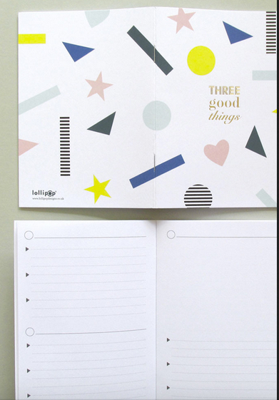 Lollipop Designs Three Good Things Notebook. Printed in England
